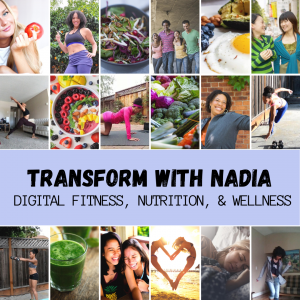 Transform with Nadia: Digital Fitness Nutrition and Wellness